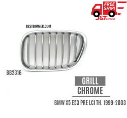 Grill Chrome BMW X5 E53 Pre LCI Th. 1999 - 2003